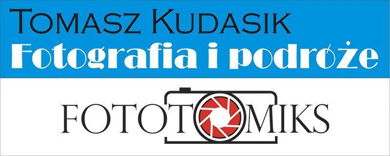 Tomasz Kudasik FOTOGRAFIA I PODRÓŻE